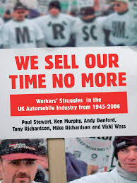 we sell our time no more workers struggles against lean