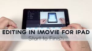 imovie app tutorial 2014 editing in imovie for ipad from start to finish youtube