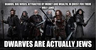 Hobbit Meme - watching the hobbit with my jewish friends and we came to that