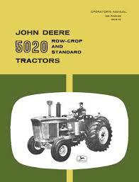 john deere 5020 row crop and standard tractors operator u0027s manual