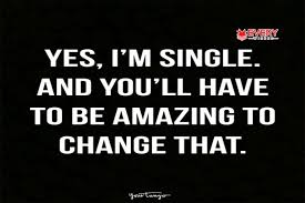 quotes about being happy on my own single quotes quotes about being single funny single quotes