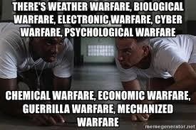 Gorilla Warfare Meme - there s weather warfare biological warfare electronic warfare