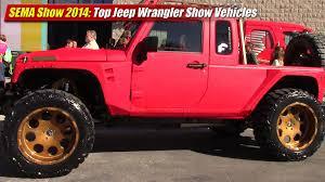 sema jeep yj sema show 2014 hottest jeep wrangler show vehicles youtube