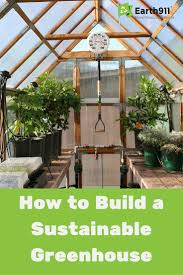Backyard Green House best 20 build a greenhouse ideas on pinterest diy greenhouse
