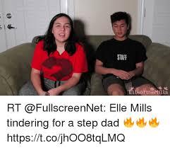 Step Dad Meme - staff rt elle mills tindering for a step dad