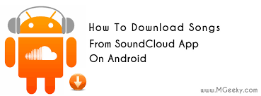 download mp3 soundcloud ios how to download songs from soundcloud app on android mgeeky