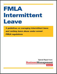 light duty at work rules fmla intermittent leave 5 guidelines on managing intermittent leave