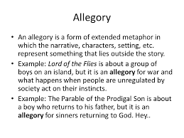 allegory an allegory is a form of extended metaphor in which the