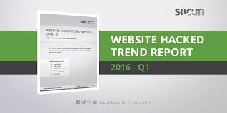 website hacked report 2016 q1 sucuri