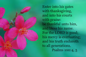 psalms 100 4 5 prayer ministries psalm 100 psalms