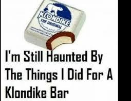 Klondike Bar Meme - klondike bar imgur