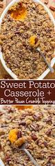 sweet potato recipes thanksgiving best 25 thanksgiving sweet potato recipes ideas on pinterest