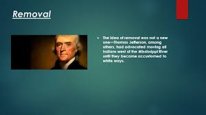 Thomas Jefferson Quotes On Indian Removal