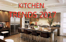 House Trends 2017 The Hottest Kitchen Trends Of 2017 To Bring Changes To The Heart