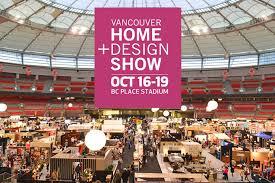 VANCOUVER HOME DESIGN SHOW 2014 VANCOUVER4LIFE