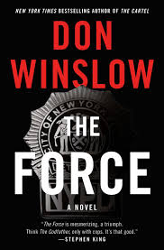 Wildfire Book Summary by In U0027the Force U0027 Don Winslow Explores The Evil That Good Men Do