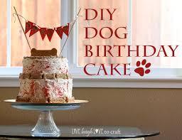 dog birthday cake dog birthday cake live laugh to craft