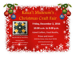 Kauai Museum Annual Christmas Craft Fair Kauai Festivals U0026 Events
