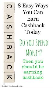 easy way to earn money 8 easy ways to earn cashback