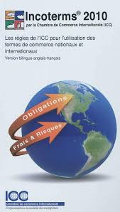 chambre commerce internationale livre incoterms 2010 écrit par chambre de commerce internationale