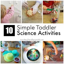 For Toddlers 10 Easy Science Activities For Toddlers