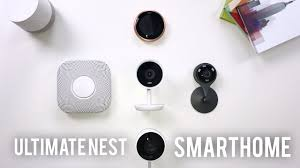 ultimate smart home nest edition youtube