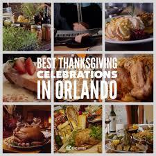 best thanksgiving celebrations in orlando go epicurista