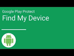 Find My Device Play Protect Find My Device