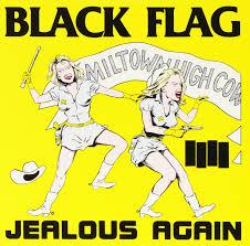 Black Flag Nervous Black Flag Jealous Again Vinyl 10