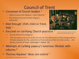 Council Of Trent Reforms Ch Reformation Catholic Responses By Wang Period 5