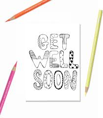 printable greeting card get well soon kids
