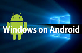 windows xp for android best guide windows 10 for android how to install any version
