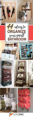 Bathroom Storage And Organization 44 Unique Storage Ideas For A Small Bathroom To Make Yours Bigger