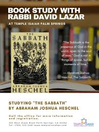 the sabbath by abraham joshua heschel temple isaiah book club event temple isaiah