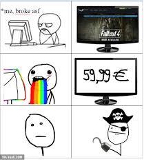 Piracy Meme - 25 best memes about fallout 4 piracy fallout 4 piracy memes