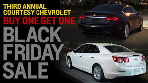black friday chevy deals courtesy chevrolet buy one get one free black friday sale youtube