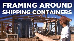 framing around shipping containers youtube