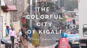 Colorful City The Colorful City Of Kigali Youtube