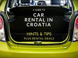 Guide To Driving In Italy by 2018 Car Rental Croatia U0026 Driving In Croatia Tips Croatia Travel