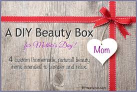 homemade mothers day gifts homemade mother s day gifts a diy beauty box for moms