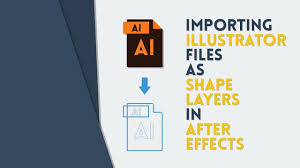 tutorial illustrator layers importing illustrator files as shape layers in ae after effects