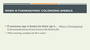 When Is Thanksgiving In The States Period 2 Europeans And American Indians Maneuvered And Fought