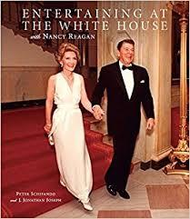 Nancy Reagan Amazon Com Entertaining At The White House With Nancy Reagan