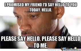 Hello Meme - please say hello to me by aaronias meme center