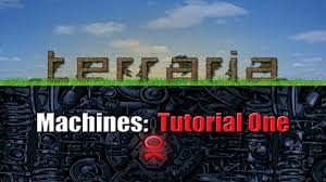 terraria machines and high tech props 1 youtube