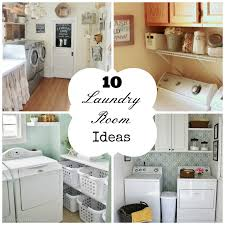 How To Decorate A Laundry Room 10 Laundry Room Ideas Home Things