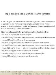 Social Work Resume Templates Free Top8geriatricsocialworkerresumesamples 150606020150 Lva1 App6891 Thumbnail 4 Jpg Cb U003d1433556448