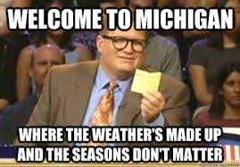 University Of Michigan Memes - 20 memes you can relate to if you re a michigander