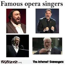 Hilarious Inappropriate Memes - famous opera singers funny inappropriate meme pmslweb