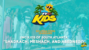 shadrach meshach and abednego inc kids on tour southeastern